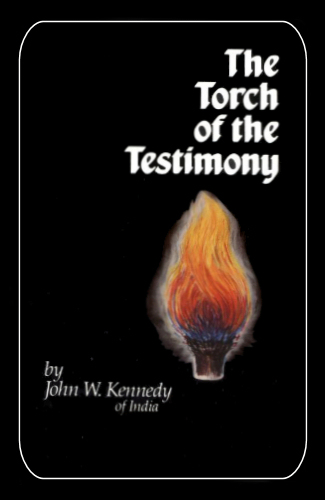 The Torch of the Testimony - John W. Kennedy